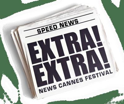 Speed News du festival de Cannes