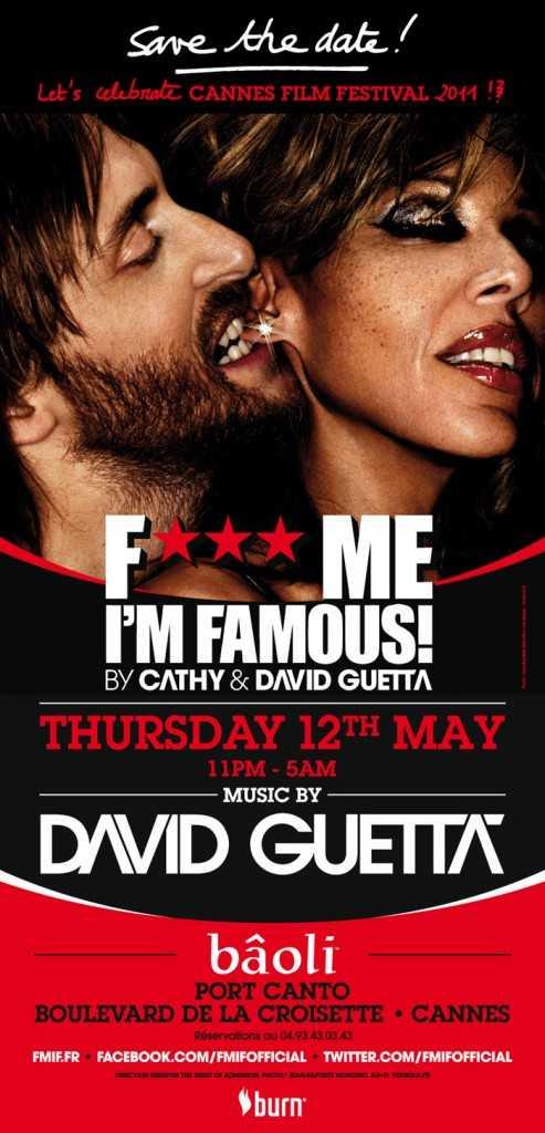 DAVID GUETTA F*** ME IN CANNES FESTIVAL    Thursday 12th May in Baoli
