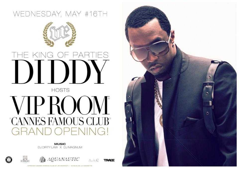 CANNES OPENING PARTY-DIDDY AT VIP ROOM TONIGHT