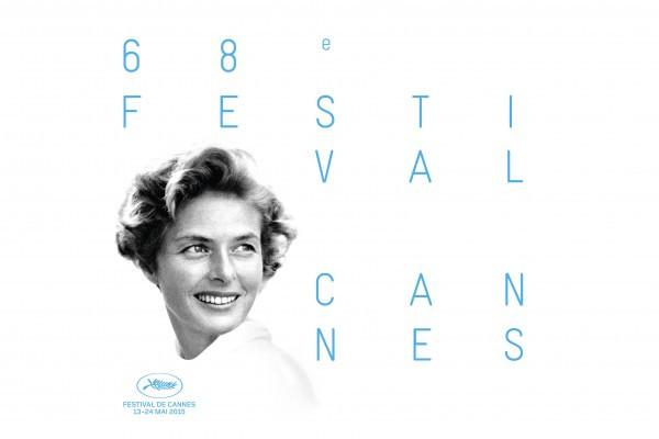 Dévoilée hier, l'affiche officielle du Festival de Cannes, dont la 68e édition se déroulera du 13 au 24 mai, rend hommage à l'actrice suédoise Ingrid Bergman.