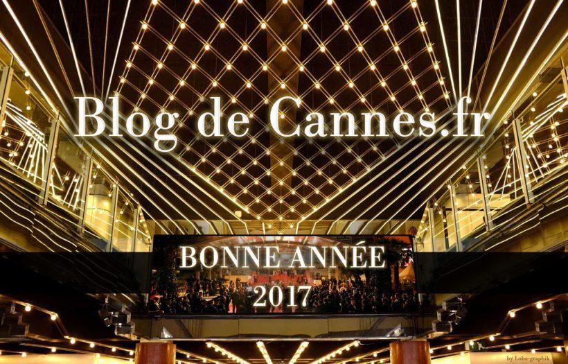 BLOG DE CANNES BONNE ANNÉE #CANNES2017 - #CANNES70
