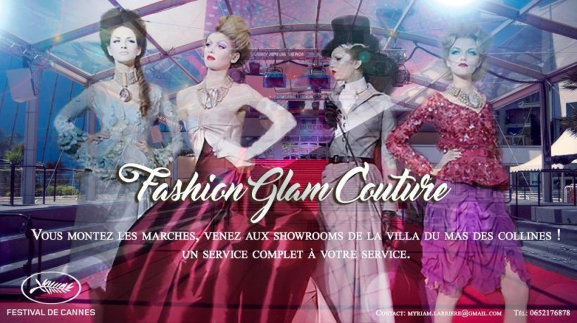 La Fashion Week du Festival de Cannes avec Fashion Glam Couture