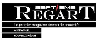 Septième RegArT - Magazine du Cinéma - Blog de Cannes