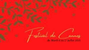 Festival de Cannes-DATE ANNONCE 2021
