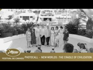 NEW WORLDS : THE CRADLE OF A CIVILZATION – PHOTOCALL – CANNES 2021 – VF