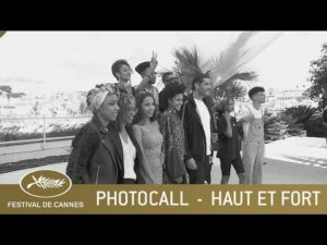 HAUT ET FORT – PHOTOCALL – CANNES 2021 – VF