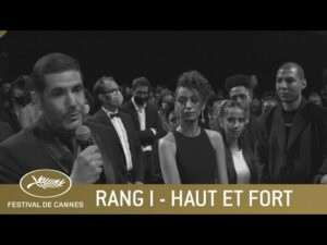 HAUT ET FORT – RANG I – CANNES 2021 – VO