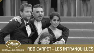 LES INTRANQUILLES – RED CARPET – CANNES 2021 – EV