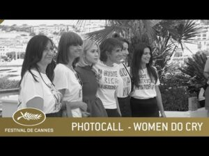 WOMEN DO CRY – PHOTOCALL – CANNES 2021 – VF