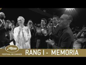 MEMORIA – RANG I – CANNES 2021 – VO