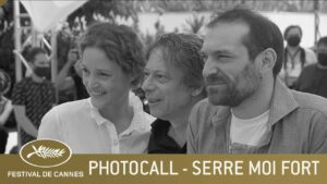 SERRE MOI FORT – PHOTOCALL – CANNES 2021 – VF