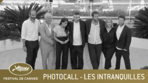 LES INTRANQUILLES – PHOTOCALL – CANNES 2021 – VF