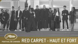 HAUT ET FORT – RED CARPET – CANNES 2021 – EV