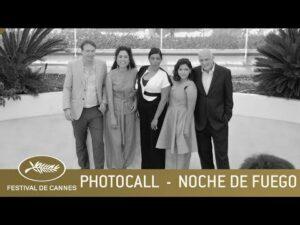 NOCHE DE FUEGO – PHOTOCALL – CANNES 2021 – EV