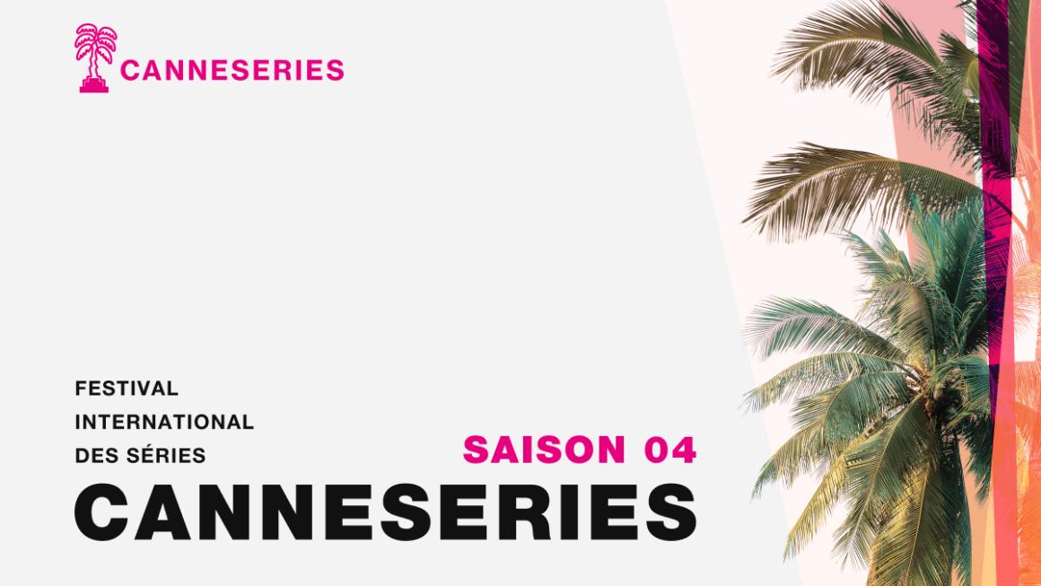 Cannes séries du 8 au 13 oct 2021